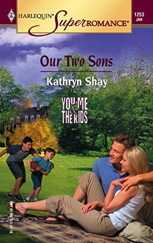 Our Two Sons : You, Me &: Kathryn Shay