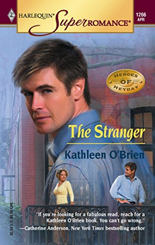 9780373712663: The Stranger: The Heroes of Heyday (Harlequin Superromance No. 1266)