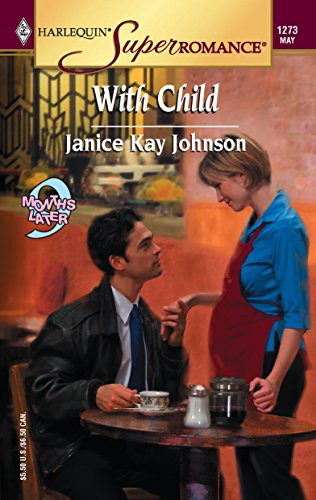 9780373712731: With Child : 9 Months Later (Harlequin Superromance No. 1273)