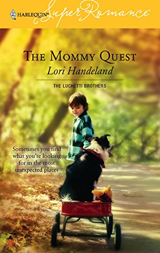 9780373713349: The Mommy Quest: The Luchetti Brothers (Harlequin Superromance No. 1334)