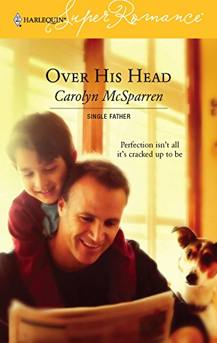Over His Head : Single Father (Harlequin: McSparren, Carolyn