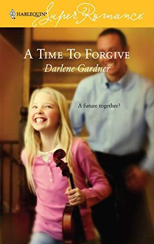 9780373713608: A Time to Forgive (Harlequin Superromance, No 1360)