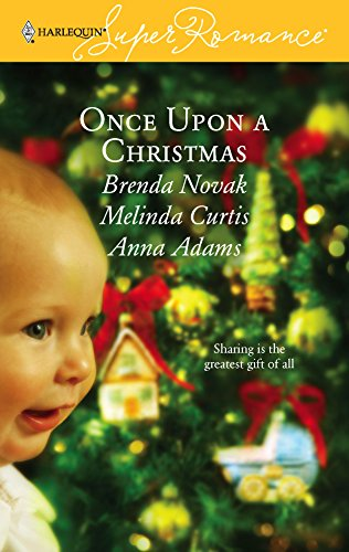 9780373713806: Once Upon a Christmas: Just Like the Ones We Used to Know/The Night Before Christmas/All the Christmases to Come (Harlequin Superromance Anthology, No 1380)
