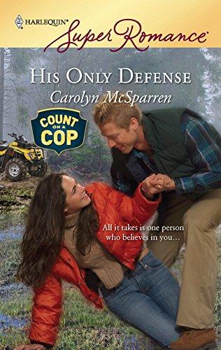 His Only Defense: Carolyn McSparren