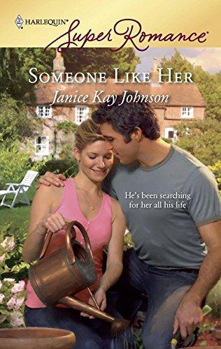 9780373715589: Someone Like Her (Harlequin SuperRomance, No. 1558)