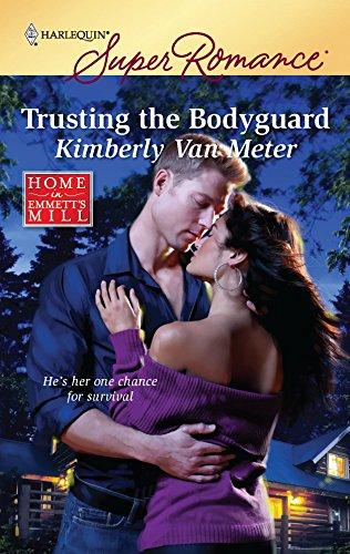 9780373716272: Trusting the Bodyguard (Harlequin Super Romance: Home in Emmett's Mill)