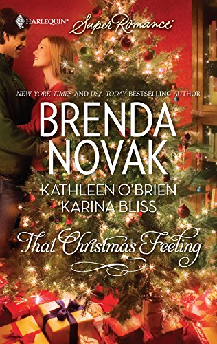 That Christmas Feeling (Harlequin Super Romance): Novak, Brenda; O'Brien,