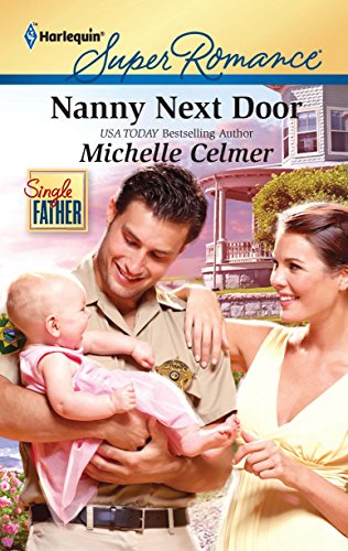 9780373716852: Nanny Next Door (Harlequin Superromance)