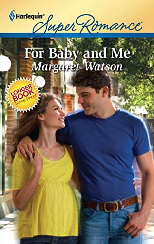 9780373716968: For Baby and Me
