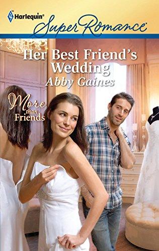 Her Best Friend's Wedding: Abby Gaines