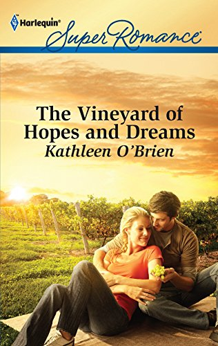 9780373717668: The Vineyard of Hopes and Dreams (Harlequin Superromance)