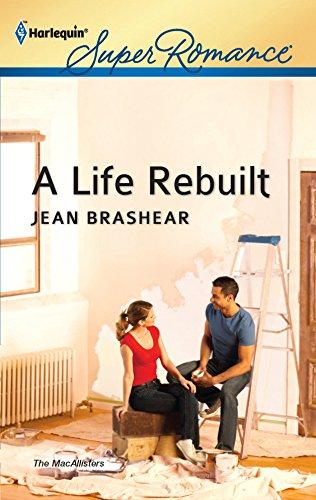 9780373717873: A Life Rebuilt