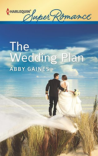 The Wedding Plan: Gaines, Abby