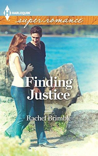 Finding Justice (Harlequin SuperRomance #1835): Brimble, Rachel
