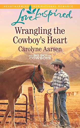 9780373719419: Wrangling the Cowboy's Heart (Love Inspired: Big Sky Cowboys)