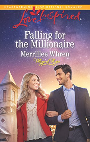 9780373719495: Falling for the Millionaire (Village of Hope)