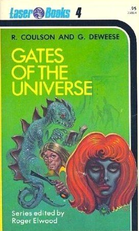 Gates of the Universe (Laser Books, No. 4)