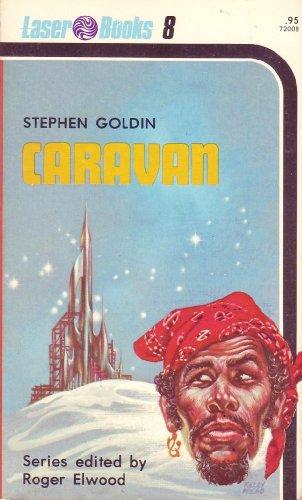 Caravan (Laser Books 8): Goldin, Stephen
