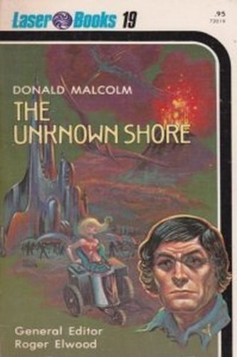 The Unknown Shore - Laser #19: Elwood, Roger (Ed);