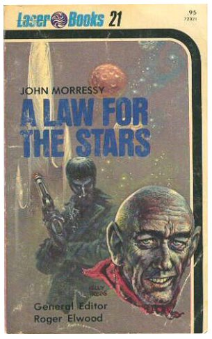 9780373720217: A Law for the Stars (Laser #21)