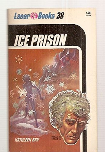 Ice Prison (Laser Books, No. 38): Sky, Kathleen