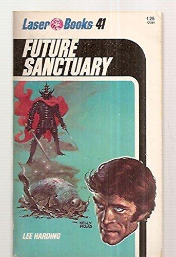 9780373720415: Future Sanctuary (Laser #41)