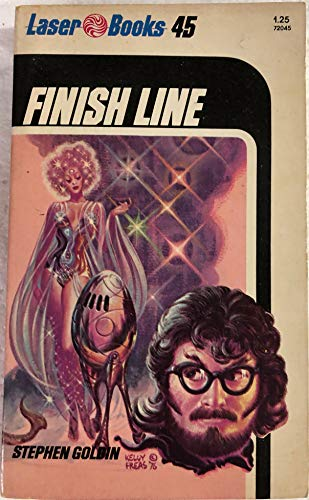 Finish Line (Laser #45) (0373720459) by Goldin, Stephen; Freas, Kelly