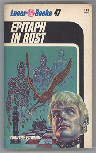 Epitaph in Rust (Laser Books #47): Timothy Powers