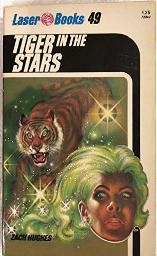 9780373720491: Tiger In The Stars