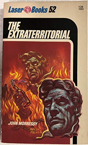 The Extraterritorial (Laser Books, No. 52): Morressy, John
