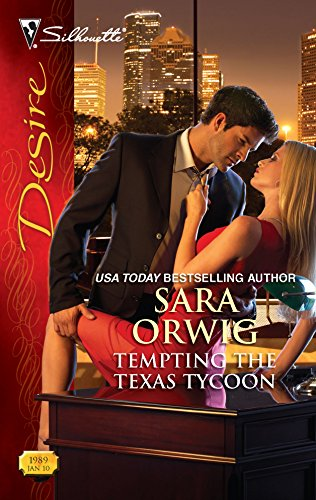 9780373730025: Tempting the Texas Tycoon (Harlequin Desire)