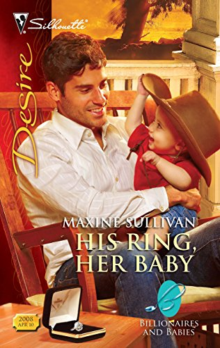 9780373730216: His Ring, Her Baby (Harlequin Desire)