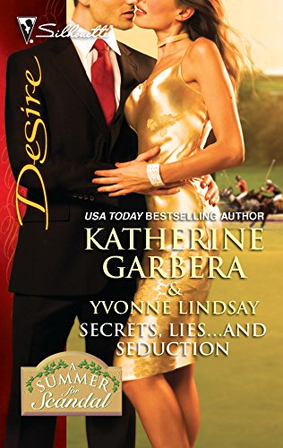 Secrets, Lies.and Seduction: CEO's Summer Seduction\Magnate's Mistress-for-a-Month: Katherine Garbera, Yvonne