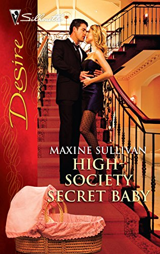 9780373730346: High-Society Secret Baby (Silhouette Desire)