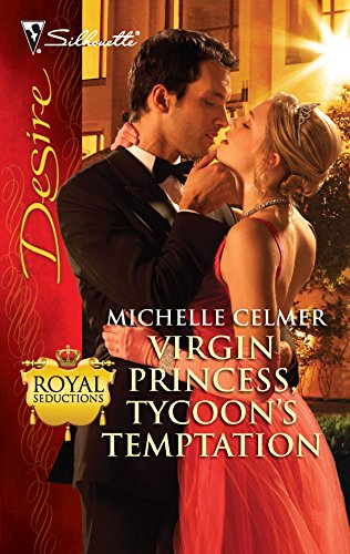 9780373730391: Virgin Princess, Tycoon's Temptation (Royal Seductions)
