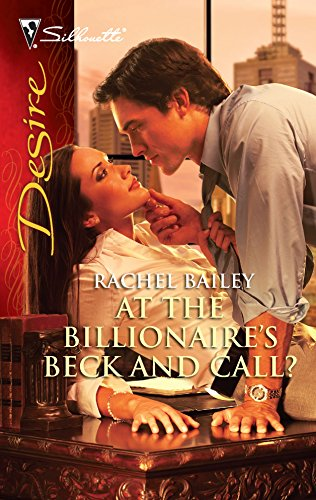 9780373730520: At the Billionaire's Beck and Call? (Silhouette Desire)