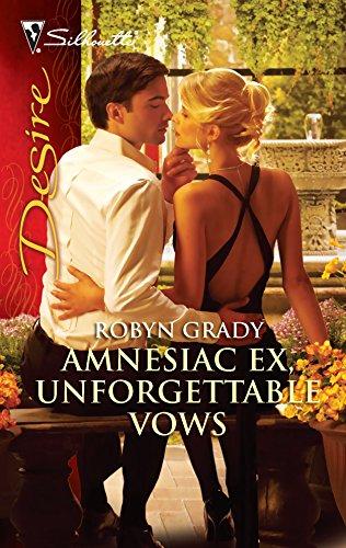 9780373730766: Amnesiac Ex, Unforgettable Vows (Silhouette Desire)