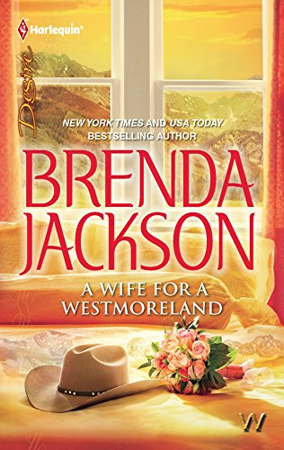 A Wife for a Westmoreland (Harlequin Desire): Brenda Jackson