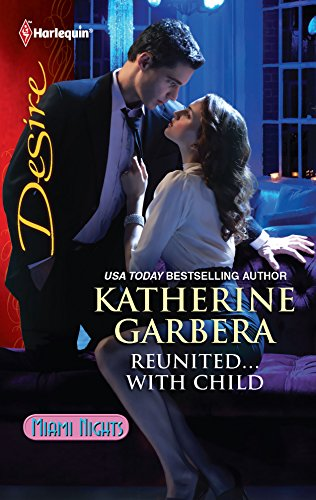Reunited.With Child: Katherine Garbera