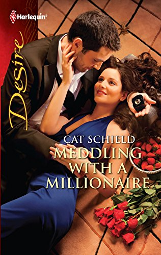 9780373731077: Meddling with a Millionaire (Harlequin Desire)