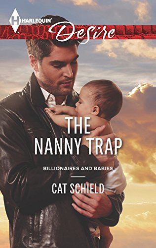 9780373732661: The Nanny Trap (Harlequin Desire\Billionaires and Babies)