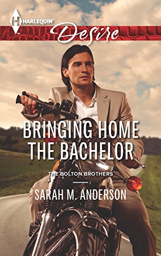 9780373732678: Bringing Home the Bachelor (Harlequin Desire\The Bolton Brothers)