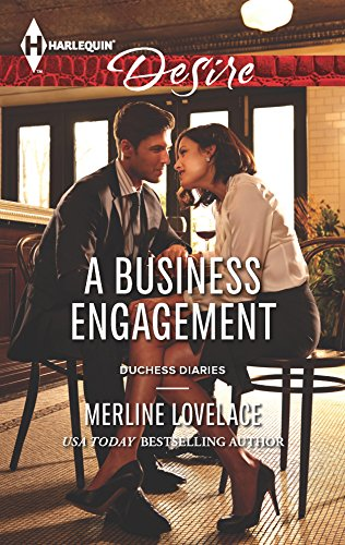 9780373732692: A Business Engagement (Harlequin Desire\Duchess Diaries)