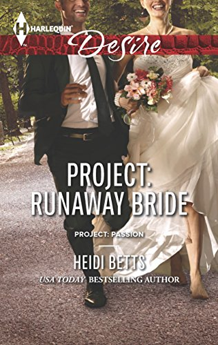 Project: Runaway Bride (Harlequin Desire\Project: Passion)