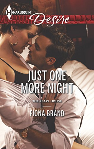 Just One More Night (The Pearl House): Fiona Brand