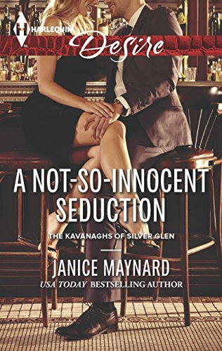 9780373733095: A Not-So-Innocent Seduction (Kavanaghs of Silver Glen)