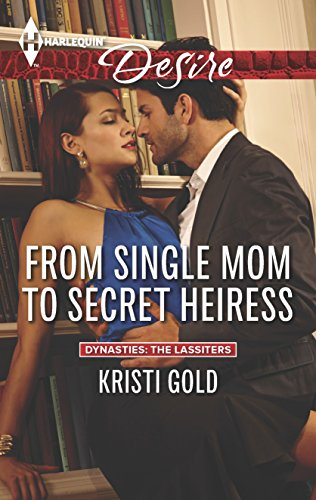 9780373733132: From Single Mom to Secret Heiress (Harlequin Desire)