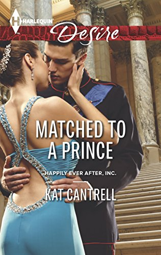 9780373733347: Matched to a Prince (Harlequin Desire: Happily Ever After, Inc.)