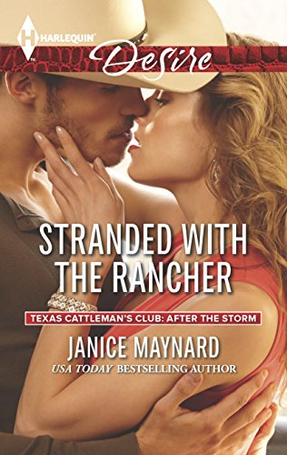 Stranded with the Rancher (Texas Cattlemans Club: After the Storm)