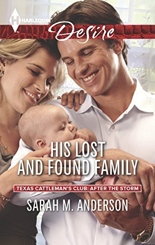 9780373733675: His Lost and Found Family (Texas Cattleman's Club: After the Storm)
